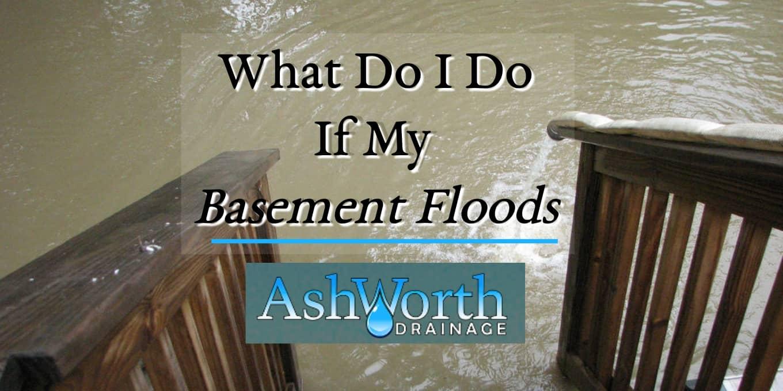 Basement Floods Basement Flooding Drainage Contractor Ashworth Drainage London Ontario Blog Header