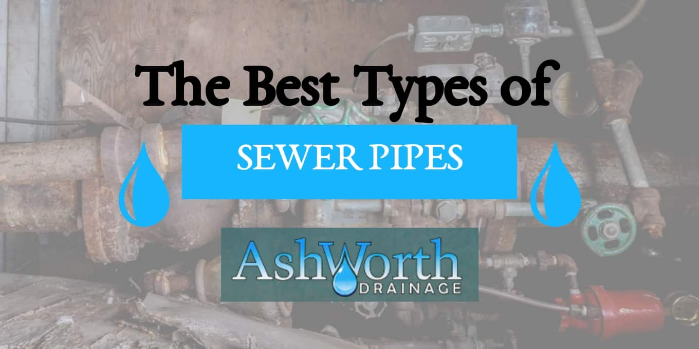 types of sewer pipes Ashworth article image header